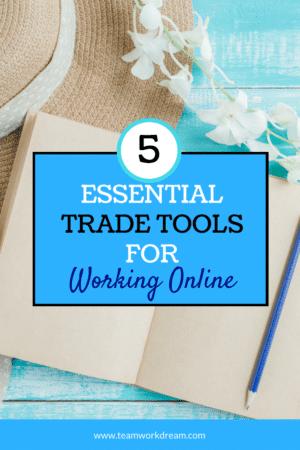 5 Essential Tools for Working online #essentialtools #workfromhome #onlinebusiness #onlinework #makemoneyonline #remotework
