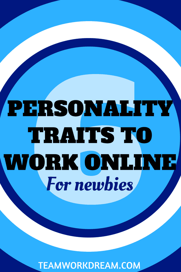 List of Personality Traits to Work online successfully