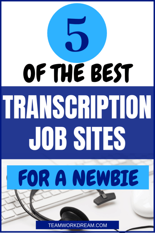 If you're a newbie here are 5 of the best daily transcription sites to start making money immediately while working from home #transcription #transcriptionjobss #workfromhome #onlinework #remotework #teamworkdream