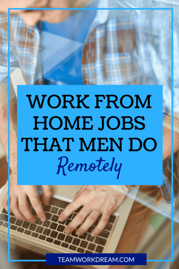 can men do work from home jobs 2