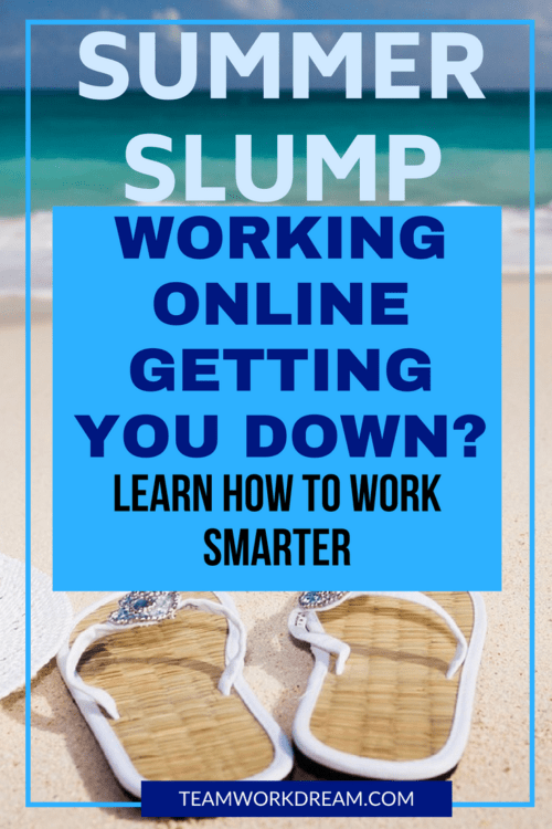 How to be a smart online worker in the summertime
