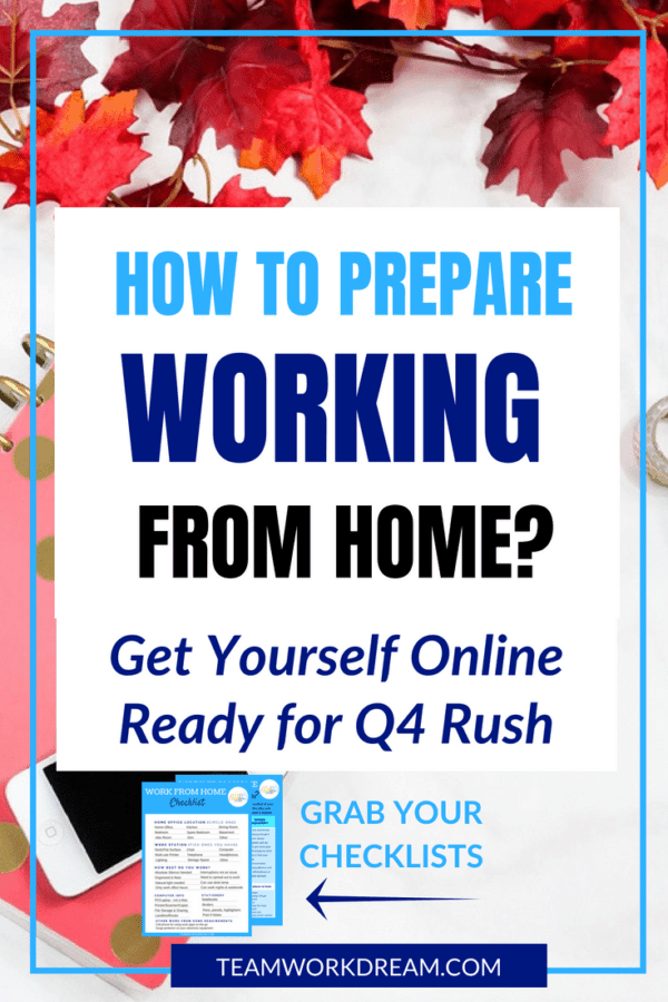 Get Prepared and organized to become a smart work from home online worker