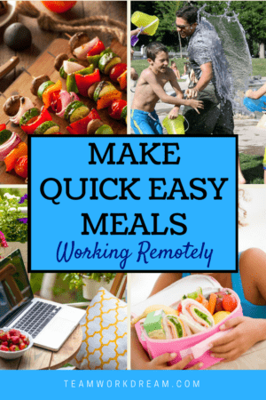 Make Quick Easy Family Meals Working from Home Today Money-saving tasty and healthy meals
