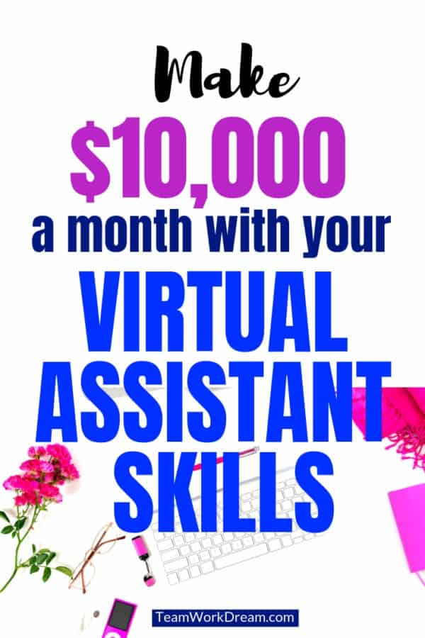 Make a whopping $10,000 per month and even more with your virtual assistant skills. Provide a special service to offeryour clients and learn the in-demand skills to make your work from home business a success. Start to make money online by using the right virtual assistant skills. #virtualassistantskills #workfromhomejobs #makemoneyfromhome #makemoneyonline
