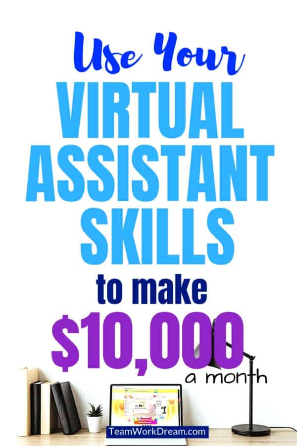 Learn how to quickly use your virtual assistant skills to make a staggering $10,000 per month. Follow the steps to level up your work from home skills to make money online and run a successful virtual assistant business. #virtualassistantbusiness #virtualassistantskills #workfromhome #makemoneyonline