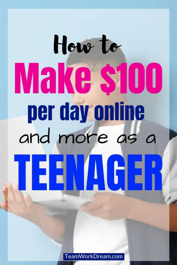 making money as a teenager