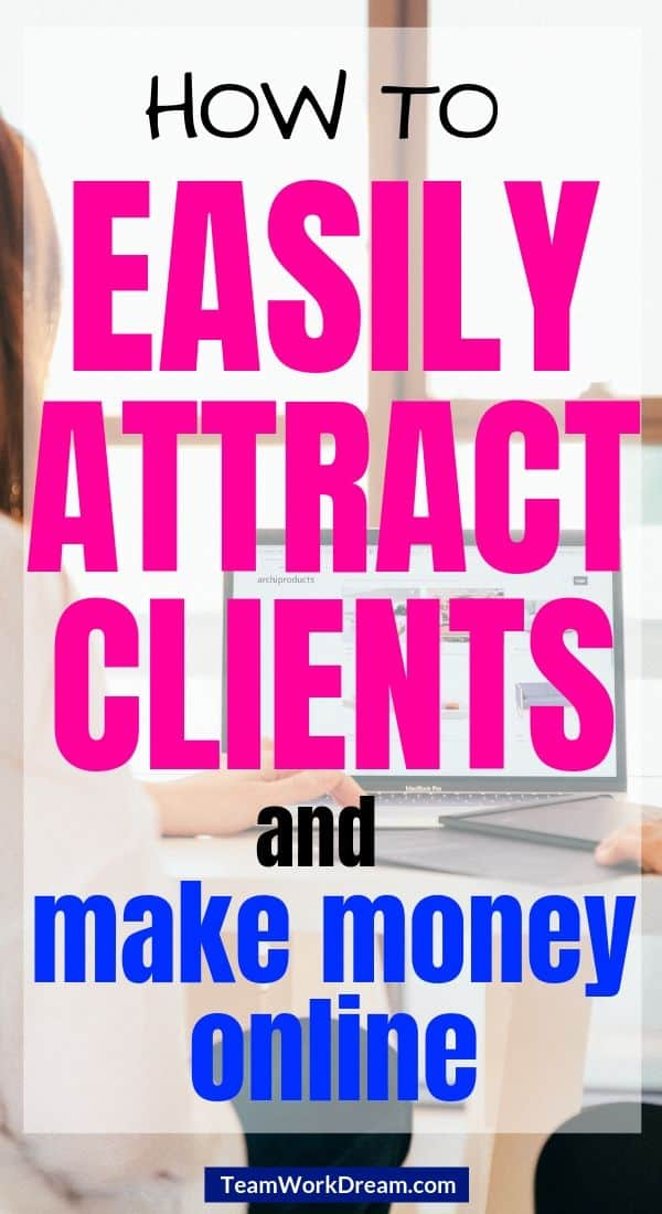 how to attract clients when working from home