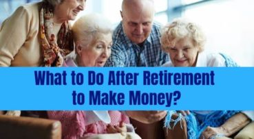What to Do After Retirement to Make Money?