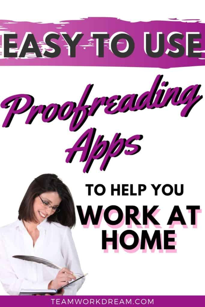 Proofreading and editing apps to easily work from home.