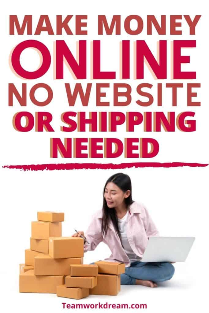 ways to sell products online without having to pack and ship