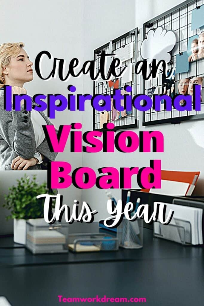 Create a vision board to achieve your ultimate goals