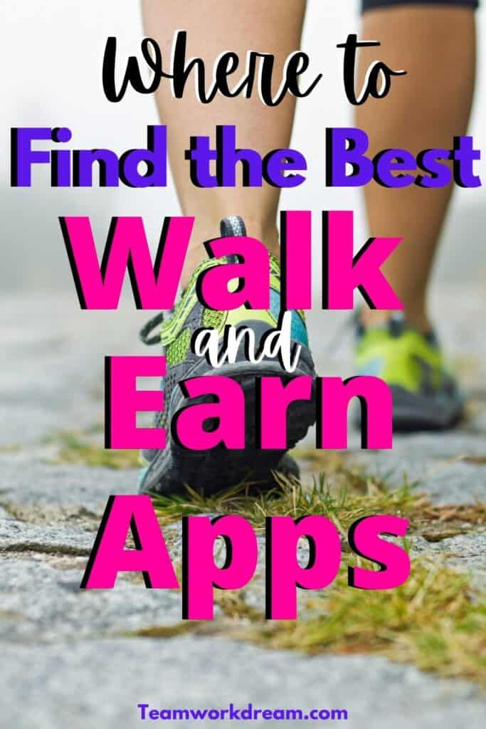 where to find the apps that pay you to walk and earn money