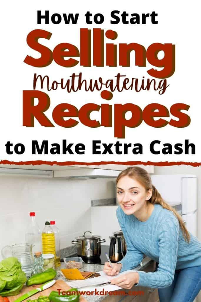 how to sell recipes to make extra cash from home