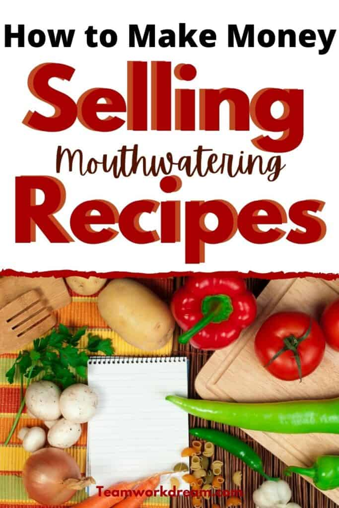 How to make money at home selling recipes