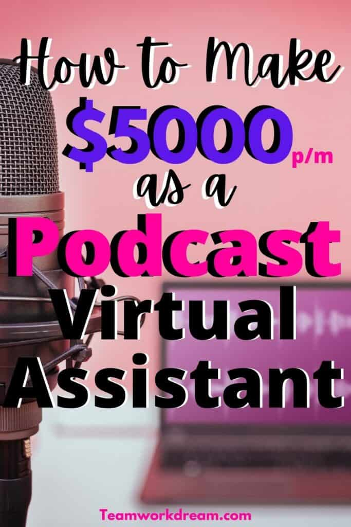 make money online as a podcast virtual assistant