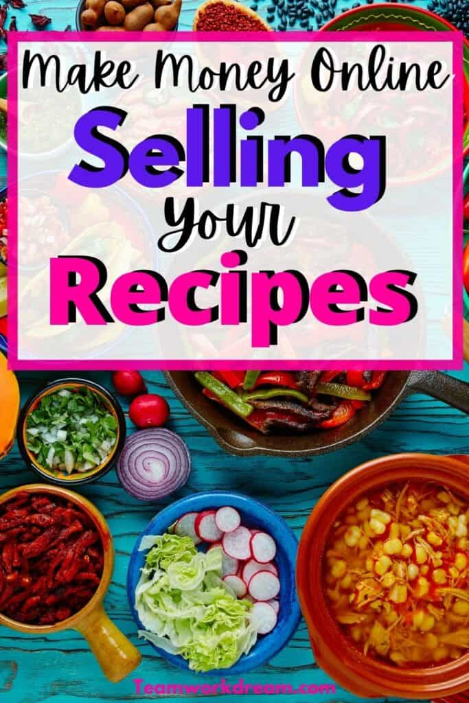 How to Get Paid Selling Recipes Online This Year